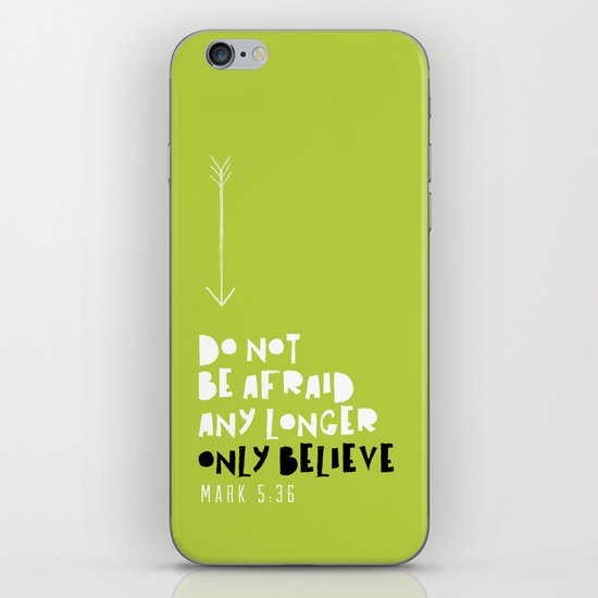 Only Believe - Mark 5:36 iPhone & iPod Skin