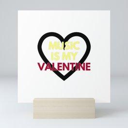 music is my valentine new 2018 14feb love heart Mini Art Print