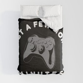 Just a few more minutes   Gamer Gaming Comforters