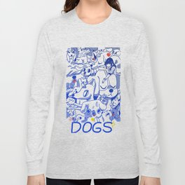 Dogs✧ Long Sleeve T-shirt