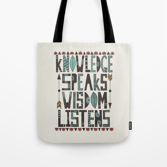 Knowledge Speaks Tote Bag