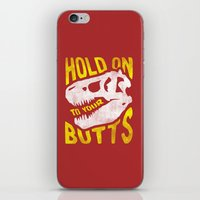 trex iPhone & iPod Skins featuring Hold on to your butts by Zeke Tucker