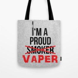 I'm A Proud Vaper (Ex-Smoker) Tote Bag