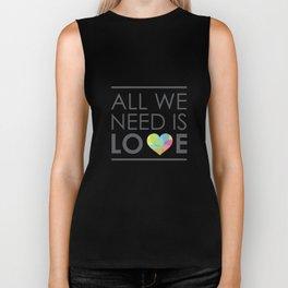 ALL WE NEED IS LOVE Biker Tank