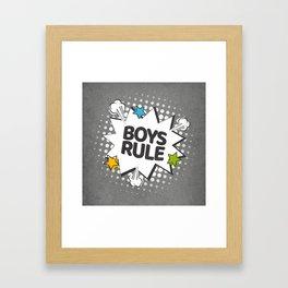 Boys rule. Pop-art Framed Art Print