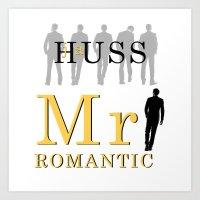 Mr. Romantic - By JA Huss Art Print