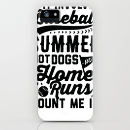 IF IT INVOLVES BASEBALL COUNT ME IN T-SHIRT iPhone Case