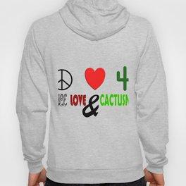 Peace, Love & Cactusness Hoody