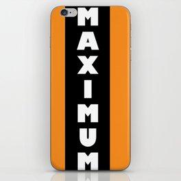 MAXIMUM iPhone Skin