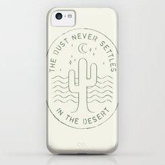 DUST NEVER SETTLES IN THE DESERT iPhone 5c Slim Case