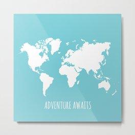 Adventure Awaits Map Metal Print