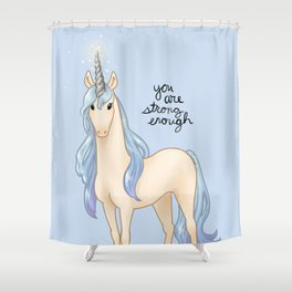 """You Are Strong Enough"" Unicorn Shower Curtain"
