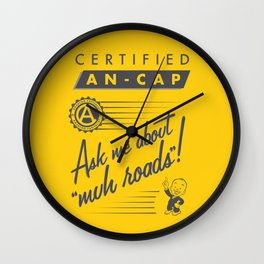 Certified Anarcho-Capitalist Wall Clock