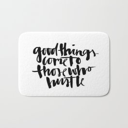 Black White Typography Hustle Hard Brushstroke Ink Calligraphy Classic Quote Bath Mat