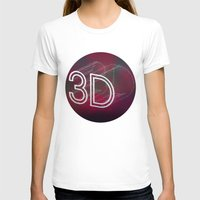 3d T-shirts featuring 3D by Andra Vlasceanu