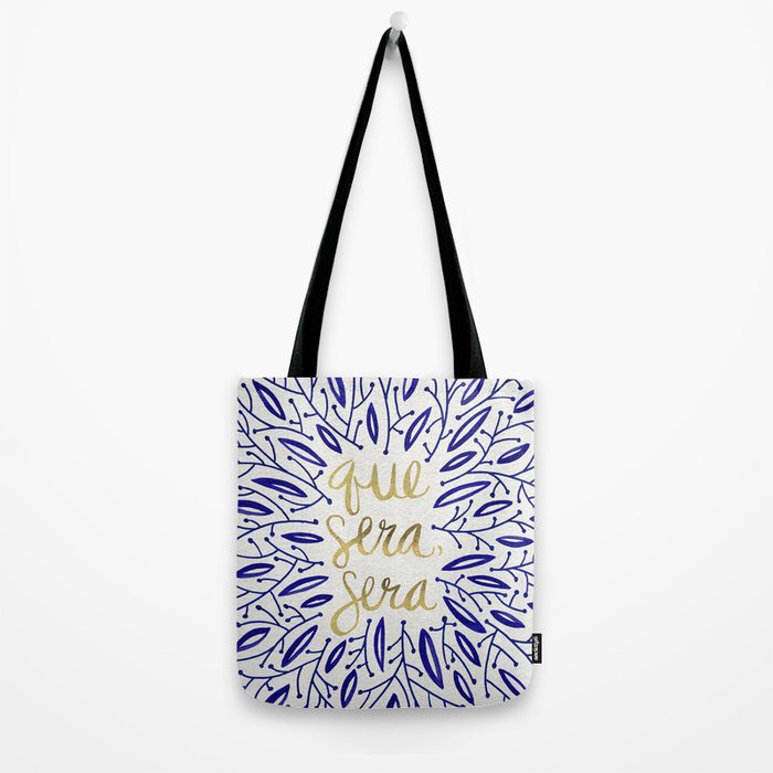 Whatever Will Be, Will Be – Navy & Gold Tote Bag