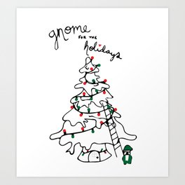 Gnome for the Holidays Art Print