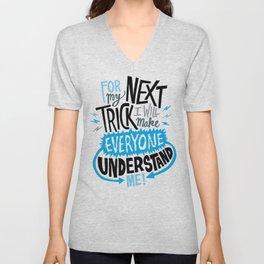 My Next Trick Unisex V-Neck