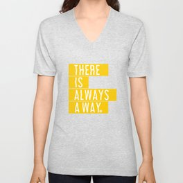 There's Always A Way Unisex V-Neck