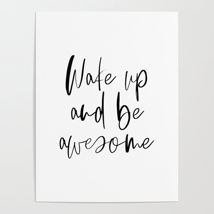 picture about Printable Posters referred to as Wake Up and Be Incredible, Inspirational Quotation, Printable Artwork, Bed room Decor Poster as a result of printableartsy