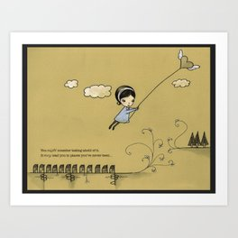 you might consider taking ahold of it; it may lead you to places you've never been Art Print