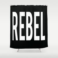 rebel Shower Curtains featuring Rebel by The He Say She Say Collection