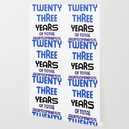 twenty three years of total awesomeness cute birthday gift idea b day present Wallpaper