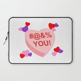 Valentine's Day - #@&% YOU! Laptop Sleeve