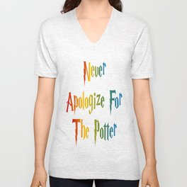 Never Apologize For The Potter Unisex V-Neck