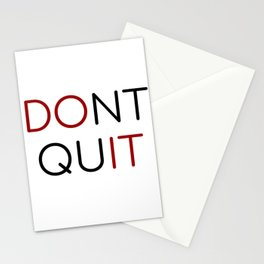 dont quit  do it Stationery Cards