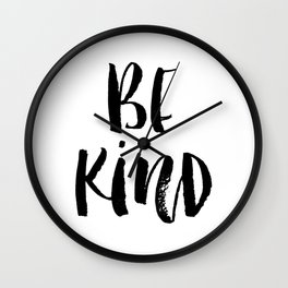 Be Kind watercolor modern black and white minimalist typography home room wall decor Wall Clock