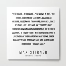 28   |Max Stirner | Max Stirner Quotes | 200604 | Anarchy Quotes Metal Print