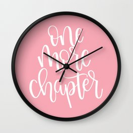 One More Chapter (pink) Wall Clock