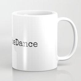 #BeginTheDance Coffee Mug
