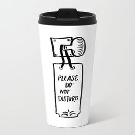 Do Not Disturb Metal Travel Mug