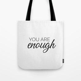 You are enough - white Tote Bag