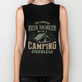 Beer Drinker With a Camping Problem Biker Tank