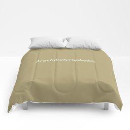 Arachibutyrophobia Comforters