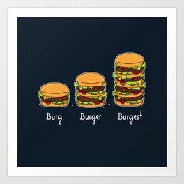 Burger explained 2. Burg. Burger. Burgest. Art Print