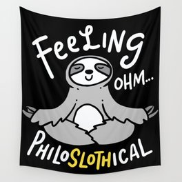 Yoga Design: Philoslothical Sloth Wall Tapestry