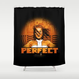Perfect - The Supreme Being Shower Curtain