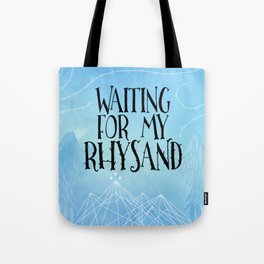 ACOTAR - Waiting for my Rhysand Tote Bag