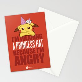I'm Wearing a Princess Hat Because I'm Angry Stationery Cards