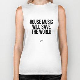 House Music Will Save The World Biker Tank