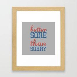 Sore or Sorry Framed Art Print