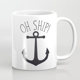 Oh Ship! Coffee Mug
