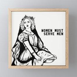 Women Must Serve Men Framed Mini Art Print