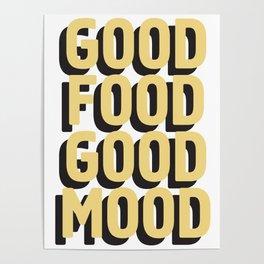 GOOD FOOD GOOD MOOD Poster