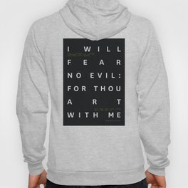 Psalm 23:4 Typography Quote Hoody