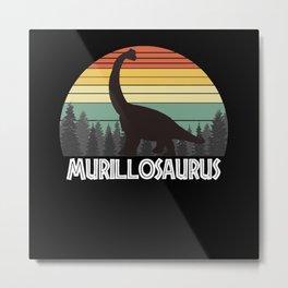 MURILLOSAURUS MURILLO SAURUS MURILLO DINOSAUR Metal Print